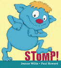 Stomp! by Jeanne Willis (Paperback, 2012)