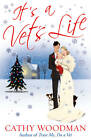 It's a Vets Life: (Talyton St George) by Cathy Woodman (Paperback, 2011)