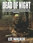 Dead of Night by Lee Walker (Paperback, 2011)