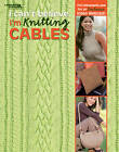 I Can't Believe I'm Knitting Cables by Leisure Arts (Paperback, 2008)