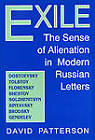 Exile: The Sense of Alienation in Modern Russian Letters by David Patterson (Hardback, 1994)
