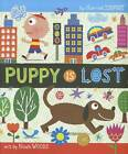 Puppy is Lost by Harriet Ziefert, Noah Woods (Hardback, 2011)