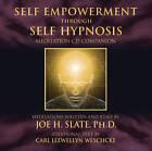 Self Empowerment Through Self Hypnosis: Meditation CD Companion by Joe H. Slate, Carl Llewellyn Weschcke (CD-Audio, 2011)