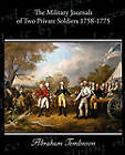 The Military Journals of Two Private Soldiers 1758-1775 by Abraham Tomlinson (Paperback / softback, 2010)