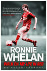 Walk On: My Life in Red by Ronnie Whelan (Paperback, 2012)