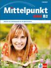 Mittelpunkt Neu: Lehrbuch B2 by Klett (Ernst) Verlag,Stuttgart (Paperback, 2010)