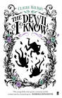 The Devil I Know by Claire Kilroy (Paperback, 2012)