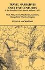 Travel Narratives Over Five Centuries - Volume 2 by Ian B Mackintosh (Paperback, 2009)