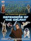 Star Wars the Phantom Menace Ultimate Sticker Book Defenders of the Galaxy by DK (Paperback, 2012)