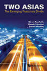Two Asias: The Emerging Postcrisis Divide by World Scientific Publishing Co Pte Ltd (Hardback, 2012)
