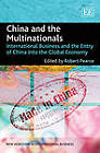 China and the Multinationals: International Business and the Entry of China into the Global Economy by Edward Elgar Publishing Ltd (Hardback, 2011)