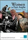 Women In East Anglia - Wartime Lives (DVD, 2012)