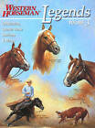 Legends: Outstanding Quarter Horse Stallions and Mares by Jim Goodhue, Kim Guenther, Diane Ciarloni, Frank Holmes (Paperback, 2004)