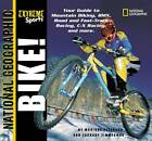 Bike by National Geographic Society, Monique Peterson (Paperback, 2002)