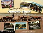 Greetings from Ormond Beach, Florida by Donald D. Spencer (Paperback, 2007)