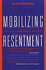 Mobilising Resentment: Conservative Resurgence from the John Birch Society to the Promise Keepers by Jean Hardisty (Paperback, 2000)