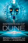 The Sisterhood of Dune by Brian Herbert, Kevin J. Anderson (Paperback, 2013)