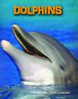 Dolphins by Anna Claybourne (Hardback, 2013)