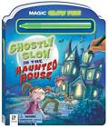 Glow and Play - Ghostly Glow in the Haunted House by Hinkler Books (Hardback, 2012)