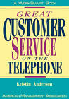 Great Customer Service on the Telephone by Kristin J. Anderson (Paperback, 1986)