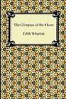 The Glimpses of the Moon by Edith Wharton (Paperback / softback, 2011)