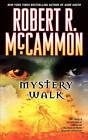 Mystery Walk by Robert R. McCammon (Paperback, 2009)
