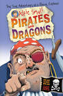 Alfie Small: Pirates and Dragons: Easy Read in Full Colour by Alfie Small (Paperback, 2012)