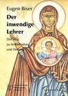 Der Inwendige Lehrer by Eugen Biser (Paperback / softback, 2002)