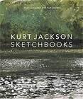 Kurt Jackson Sketchbooks by Alan Livingston, Kurt Jackson (Hardback, 2012)