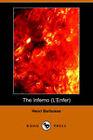 The Inferno (L'Enfer) (Dodo Press) by Henri Barbusse (Paperback, 2006)