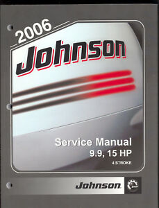 2006 JOHNSON SD OUTBOARD SERVICE MANUAL 9.9 / 15HP 4-STROKE
