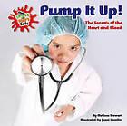 Pump it Up! by Melissa Stewart (Hardback, 2011)