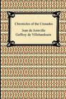 Chronicles of the Crusades by Jean De Joinville, Geffroy de Villehardouin (Paperback / softback, 2010)