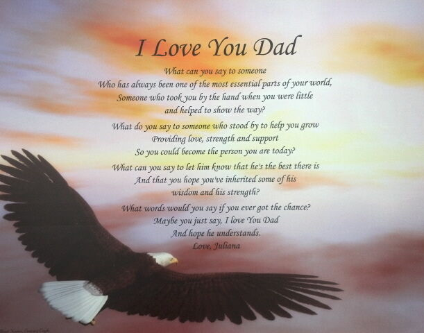 I LOVE YOU DAD POEM PERSONALIZED GIFT BIRTHDAY, CHRISTMAS, FATHER'S DAY, EAGLE