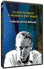 Julian Assange - A Modern Day Hero? - Inside The World Of Wiki Leaks (DVD, 2011)