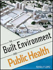 The Built Environment and Public Health by Russell P. Lopez (Paperback, 2012)