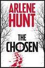 The Chosen by Arlene Hunt (Paperback, 2011)