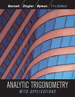 Analytic Trigonometry with Applications: Student Solutions Manual by Karl E. Byleen, Raymond A. Barnett, Michael R. Ziegler, Dave Sobecki (Hardback, 2012)