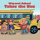 Waycool School Takes The Bus by Michael G. Frino Ph. D. (Paperback, 2011)