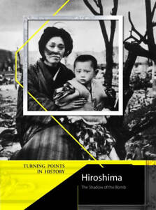 Hiroshima-Turning-Points-in-History-Turning-Points-in-History