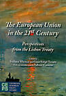 The European Union in the 21st Century: Perspectives from the Lisbon Treaty by Centre for European Policy Studies (Hardback, 2010)
