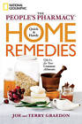 The People's Pharmacy Quick & Handy Home Remedies: Q&As for Your Common Ailments by Joe Graedon, Terry Graedon (Paperback, 2011)