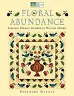 Floral Abundance: Applique Designs Inspired by William Morris  Print on Demand Edition by Rosemary Makhan (Paperback, 2000)