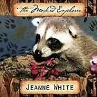 The Masked Explorer by JEANNE WHITE (Paperback, 2011)