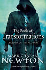 The Book of Transformations: Legends of the Red Sun: Book Three by Mark Charan Newton (Paperback, 2012)
