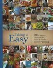 Taking it Easy: 20 of SA's Top Chefs Cook for Family & Friends by Andy Fenner (Hardback, 2011)