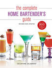 The Complete Home Bartender's Guide by Salvatore Calabrese (Hardback, 2012)