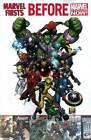 Marvel Firsts: Before Marvel Now! by Marvel Comics (Paperback, 2012)