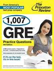 1,007 GRE Practice Questions by Princeton Review (Paperback / softback, 2013)