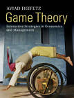 Game Theory: Interactive Strategies in Economics and Management by Aviad Heifetz (Hardback, 2012)